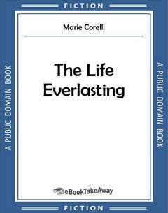 The Life Everlasting