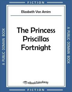 The Princess Priscillas Fortnight