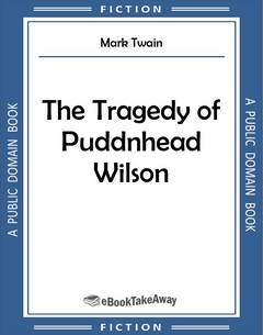 The Tragedy of Puddnhead Wilson