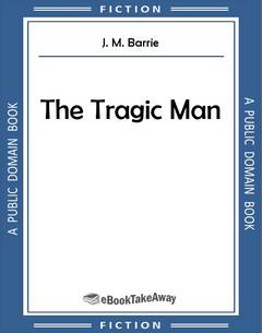 The Tragic Man