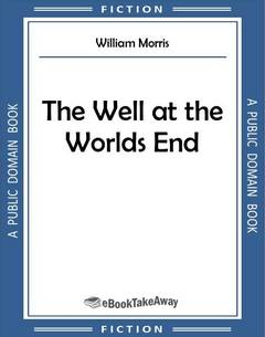 The Well at the Worlds End