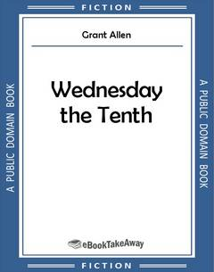 Wednesday the Tenth